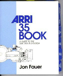 9780936763019: The Arri 35 Book: A Guide to the 35Bl and 35-3 System