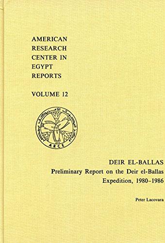 Deir El-Ballas: Preliminary Report on the Deir El-Ballas Expedition, 1980-1986 (American Research ...