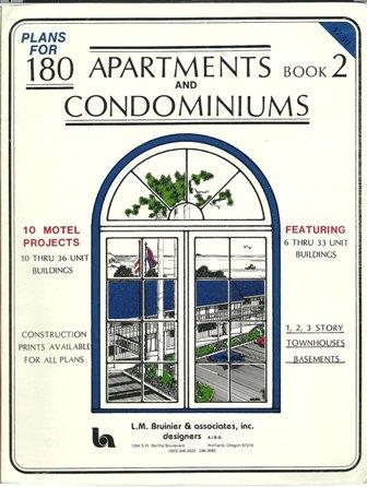 Plans for 180 Apartments and Condominiums Featuring: L.M. Bruinier &