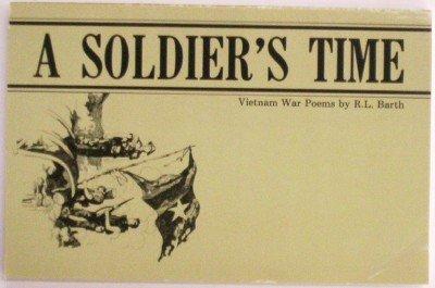 9780936784359: A Soldier's Time: Vietnam War Poems
