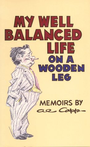 9780936784939: My Well Balanced Life On A Wooden Leg