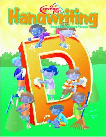 9780936785424: A Reason for Handwriting: Cursive D: Student Workbook