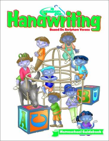 9780936785806: A Reason for Handwriting Homeschool Guidebook: Comprehensive K-6