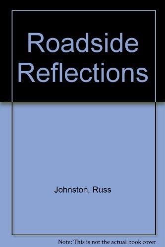 9780936785905: Roadside Reflections