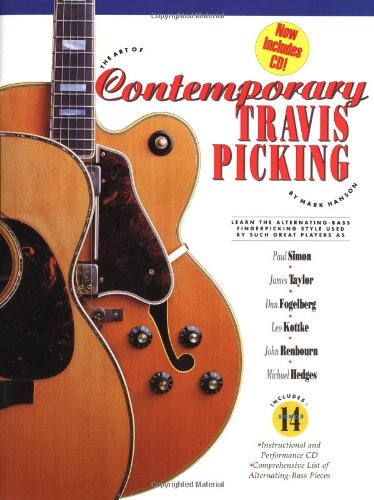 9780936799001: The Art of Contemporary Travis Picking: How to Play the Alternating-Bass Fingerpicking Style