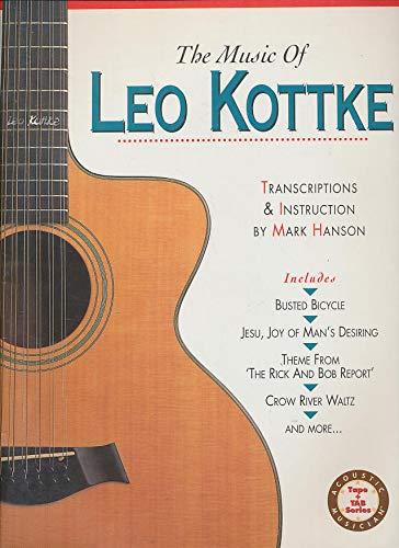 The Music of Leo Kottke: Hanson,, Hanson, Mark