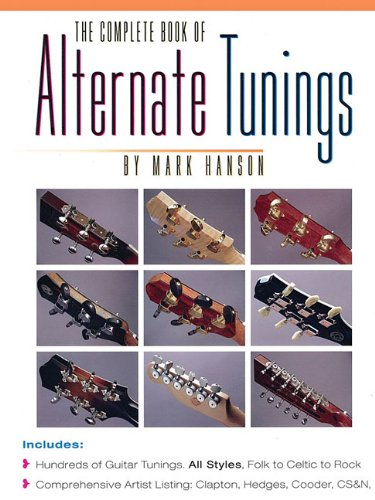 9780936799131: The Complete Book of Alternate Tunings