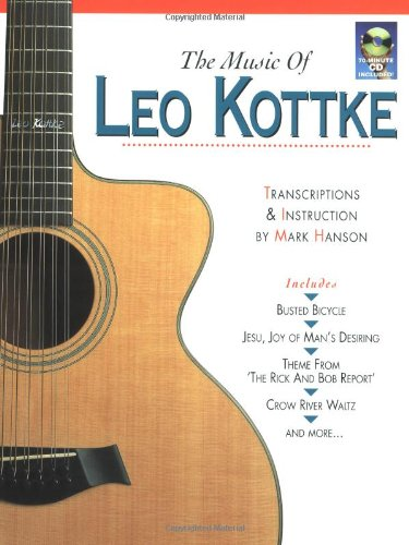 9780936799186: The Music of Leo Kottke (Music Sales America)
