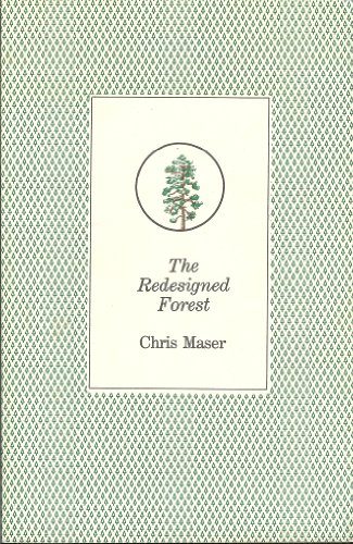 9780936810164: The Redesigned Forest
