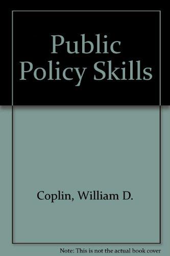 Public Policy Skills: William D. Coplin