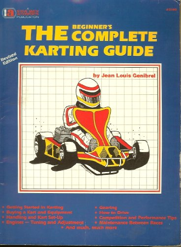 9780936834405: The Beginner's Complete Karting Guide