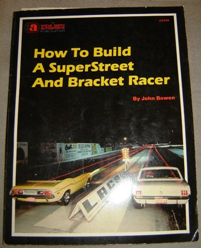 9780936834498: How to Build a Superstreet and Bracket Racer