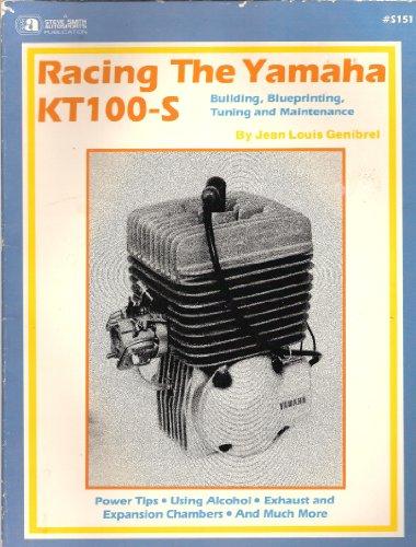 Racing the Yamaha Kt100-S Engine: Genibrel, Jean