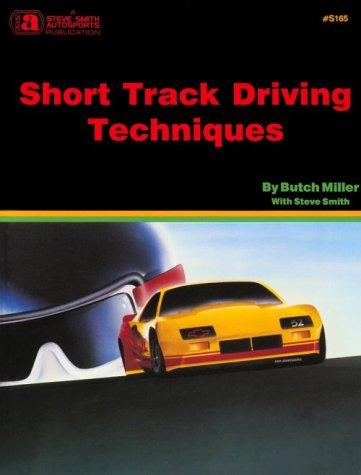9780936834658: Short Track Driving Techniques