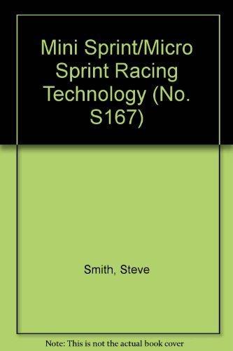 Mini Sprint/Micro Sprint Racing Technology (No. S167): Smith, Steve