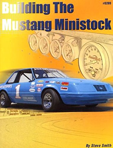 9780936834894: Building the Mustang Ministock