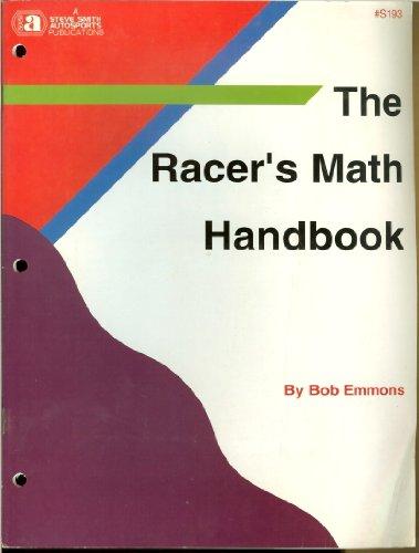 9780936834931: The Racer's Math Handbook