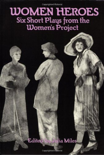 9780936839226: Women Heroes: Six Short Plays from the Women's Project (Applause Books)