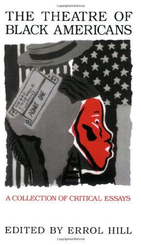 The Theatre of Black Americans : A