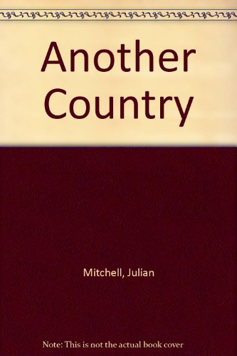 Another Country (0936839465) by Mitchell, Julian