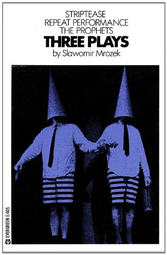 9780936839493: Three Plays: Striptease, Repeat Performance, the Prophets
