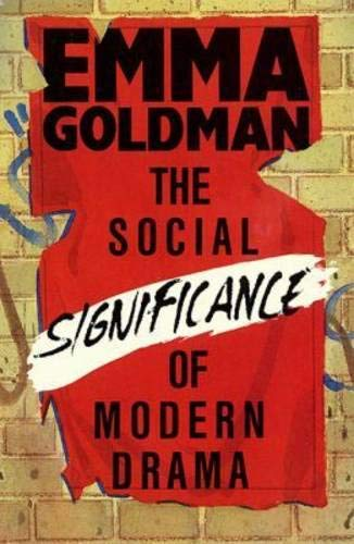 9780936839615: The Social Significance Of Modern Drama