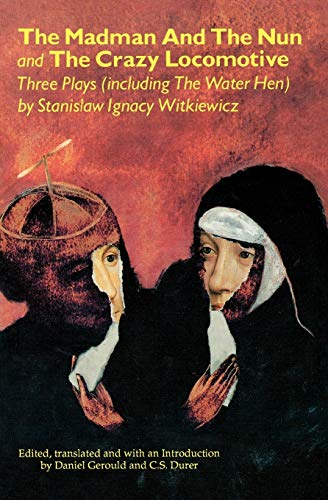9780936839837: The Madman and the Nun and the Crazy Locomotive