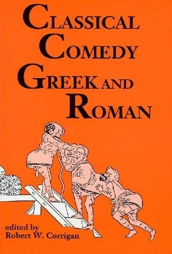 9780936839851: Classical Comedy: Greek and Roman