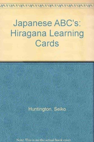 Japanese ABC's: Hiragana Learning Cards: Huntington, Seiko
