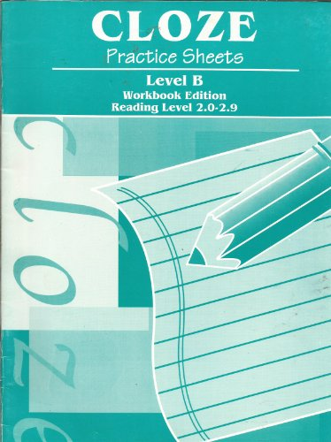 Cloze Practice Sheets-Level B-Workbook Edition-Reading Level 2.0-2.9: Learning Well (Editor)