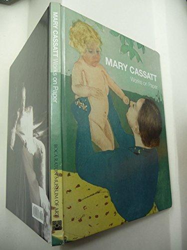 9780936859781: Mary Cassatt: Works on Paper