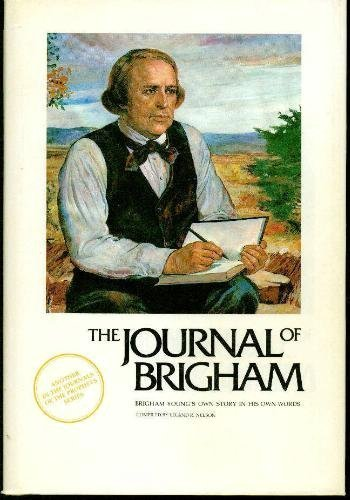 9780936860015: The journal of Brigham: Brigham Young's own story in his own words (Journals ...