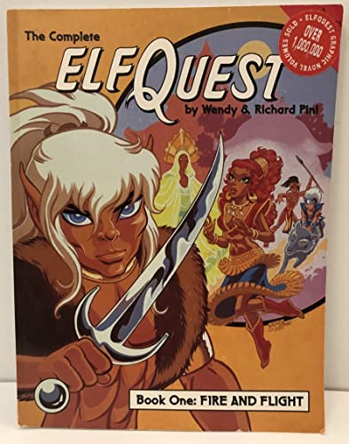 Elfquest Graphic Novel 1: Fire and Flight: Wendy Pini; Richard Pini