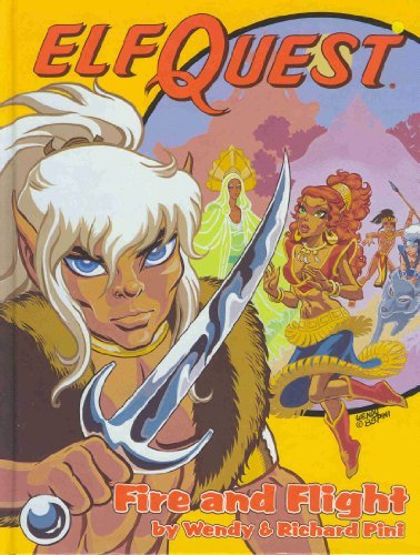 The Complete Elfquest, Book One: Fire and Flight