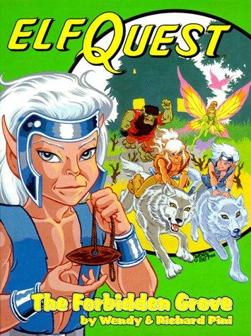 The Forbidden Grove (Elfquest Graphic Novel): Pini, Wendy, Pini, Richard