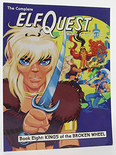 9780936861241: Elfquest 8: Kings of the Broken Wheel