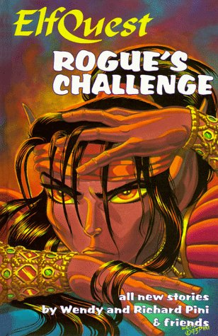 9780936861265: Rogue's Challenge (Elfquest)