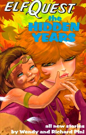 ElfQuest: The Hidden Years: Pini, Wendy and Richard