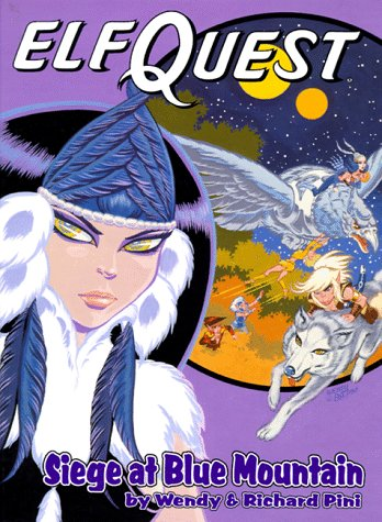 Siege at Blue Mountain (Elfquest Graphic Novel Series, Book 5): Pini, Wendy; Pini, Richard