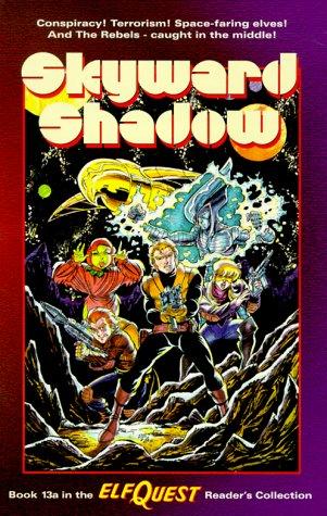 9780936861494: Elfquest Reader's Collection #13a: Skyward Shadow