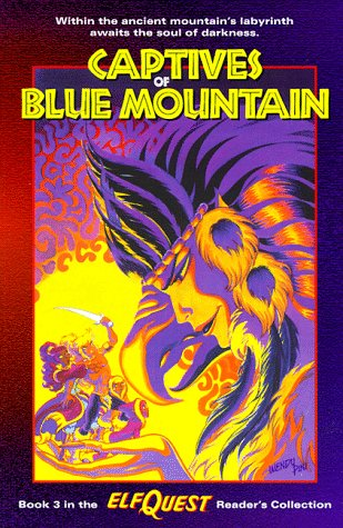 Elfquest Reader's Collection #3: Captives of Blue Mountain (9780936861579) by Pini, Wendy; Pini, Richard