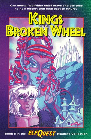 Elfquest Reader's Collection #8: Kings of the Broken Wheel: Pini, Wendy; Pini, Richard