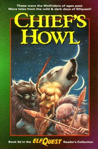 Chief's Howl (Elfquest Readers Collection Book 9d)