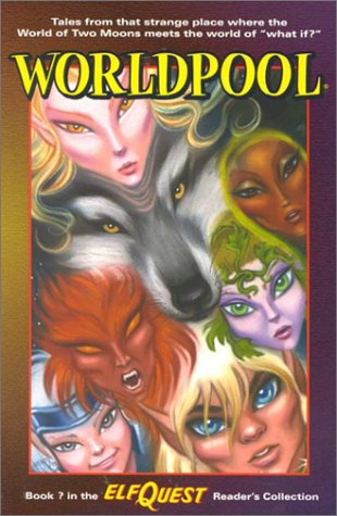 Elfquest Reader's Collection: Worldpool (0936861738) by Wendy Pini; Richard Pini; Bill Neville; Brandon McKinney; Barry Blair; Kim Yale; Pam Fremon; Carla Speed McNeil