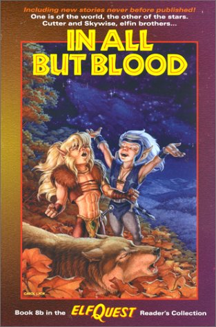 Elfquest Reader's Collection #8b: In All But Blood (0936861762) by Wendy Pini; Richard Pini; Sonny Strait; Carol Lyon
