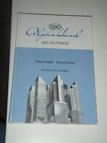 9780936862026: Alpha Hand ABC Shorthand: Notetaking and Secretarial (Alpha Hand Ser)