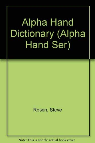 Alpha Hand Dictionary (1980 Copyright): Steve Rosen And Ruth Sorenson