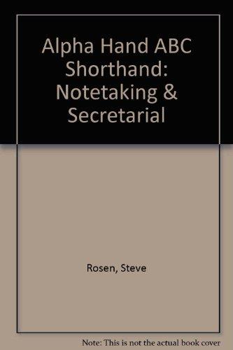 9780936862095: Alpha Hand ABC Shorthand: Notetaking & Secretarial