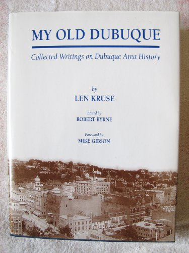 My Old Dubuque (Occasional Publications, no.2): Byrne, Robert