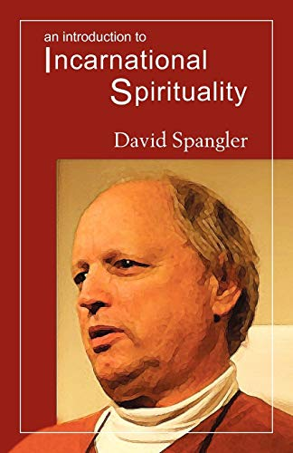 9780936878379: An Introduction to Incarnational Spirituality